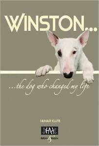 Winston The Dog Who Changed My Life Hilmar Klute Blacktown Blacktown Area Preview