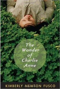 The Wonder of Charlie Anne, roman anglais Secondaire 1