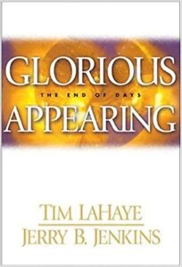 Glorious Appearing by Tim Lahaye and Jerry Jenkins