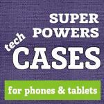 Super Powers Cases