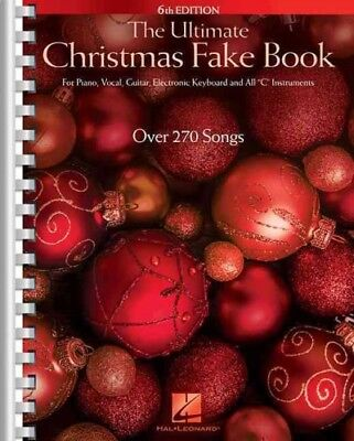 Ultimate Christmas Fake Book : For Piano, Vocal, Guitar, Electronic Keyboard ... ()