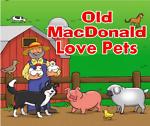 Old MacDonald Love Pets