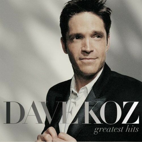 Dave Koz - Greatest Hits [New CD]