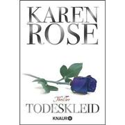 Karen Rose Todeskleid