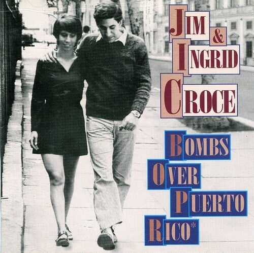 Jim Croce, Jim Croce - Bombs Over Puerto Rico [New CD]
