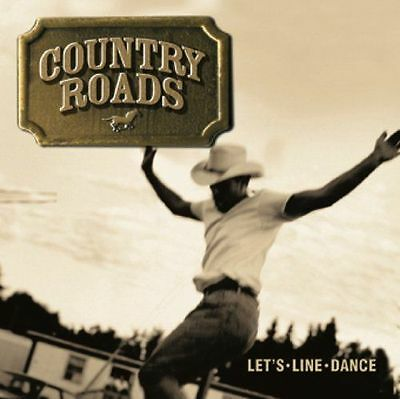 Various Artists : Country Roads - Lets Line Dance CD (2007) ()
