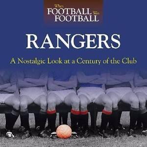 When Football Was Football : Rangers 9780857330369 Hazelbrook Blue Mountains Preview