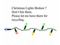 Wanted. Broken LED christmas lights for recycling.