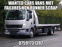 £100/£400 scrap cars vans mot failures non runners spare repairs wanted