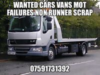 £10/£200 cars vans wanted top prices