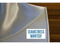 Seamstress wanted