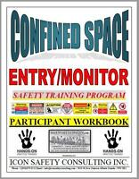 Confined Space Entry/Monitor/Rescue Training Course