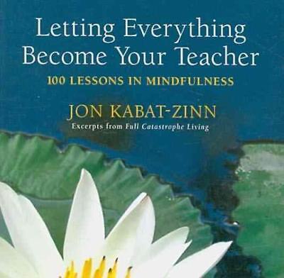 Your Teacher Com (LETTING EVERYTHING BECOME YOUR TEACHER - KABAT-ZINN, JON/ LOON, HOR TUCK (COM))