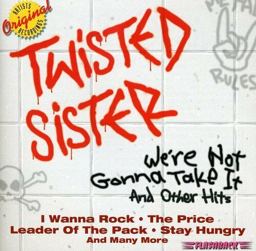 Twisted Sister - We're Not Gonna Take It & Other Hits [New CD] Germany - Import