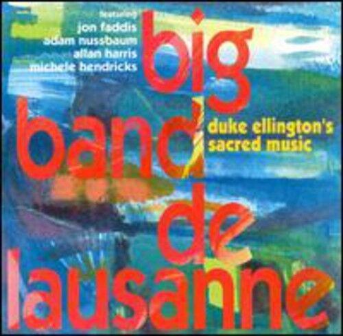 Big Band De Lausanne - Duke Ellington's Sacred Music [New CD]