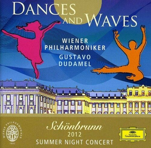 Gustavo Dudamel - Dances & Waves: Schoenbrunn 2012 Night Concert [New CD]