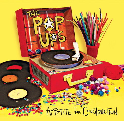 POP UPS - Appetite for Construction [New CD]