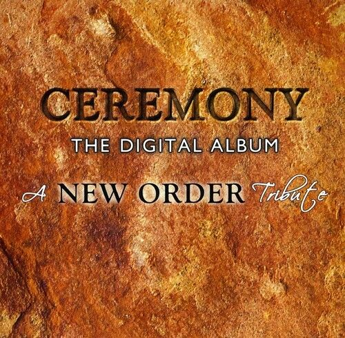Various Artists - New Order Tribute: Ceremony Digital Album / Various [New CD]