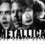 cd - Metallica - Bay Area Thrashers - The Early Days