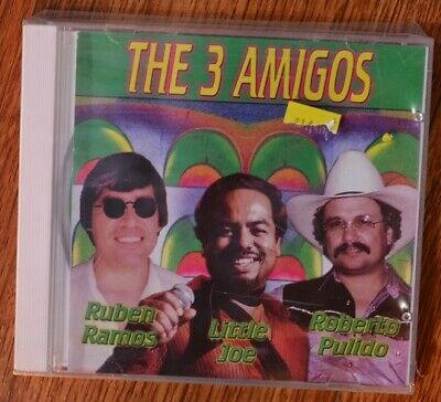 The 3 Amigos Ruben Ramos Little Joe Roberto Pulido CD New!