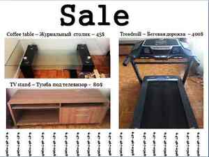 Treadmill 400$, TV stand 80$, Coffee table 45$