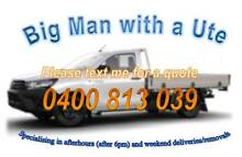 Big Man with a Ute Burwood Burwood Area Preview
