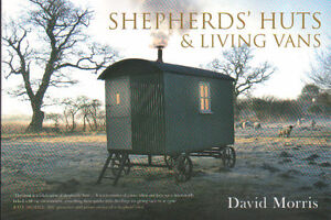 Country Interest Book - SHEPHERD'S HUTS & LIVING VANS - David Morris