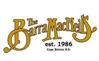 The Barra MacNeils | Capitol Centre | June 1st