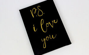 PS I Love You Original Quote Painting