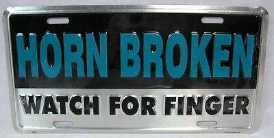 Novelty Car Horns (Horn Broken Watch For Finger Aluminum License Plate Car Truck Tag Novelty )