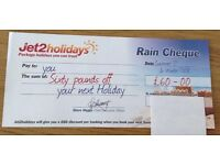 Jet 2 Rain Cheque voucher - gives £60 discount off Jet2 holidays bookings