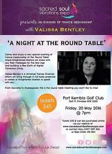 A Night at the Round Table with Valissa Bentley Primbee Wollongong Area Preview