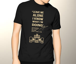Kimi-Raikkonen-Leave-me-alone-I-know-what-Im-doing-Lotus-F1-T-Shirt