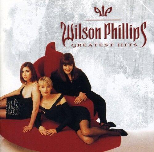 Wilson Phillips - Greatest Hits [New CD]