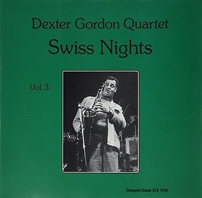 Dexter Gordon - Swiss Nights 3-180 Gram [New Vinyl] 180 Gram, Spain - Import