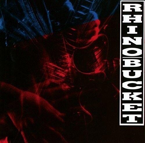 Rhino Bucket - Rhino Bucket [New CD] Rmst, UK - Import