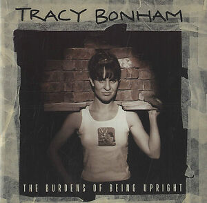 Tracy Bonham - The Burdens of Being Upright