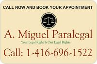 ACCESS TO JUSTICE? - PROTECT YOUR LEGAL RIGHTS CALL A. MIGUEL