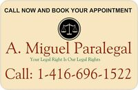 LEGAL DISPUTES - CALL 416 696 1522 A. MIGUEL PARALEGAL