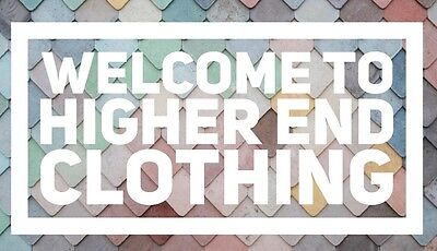 Higher End Clothing