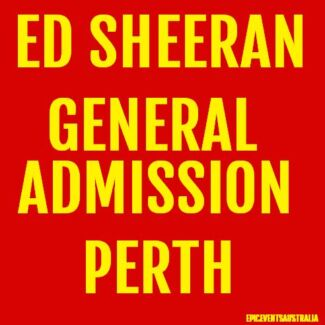 ED SHEERAN PERTH GENERAL ADMISSION GA STANDING TICKETS Innaloo Stirling Area Preview