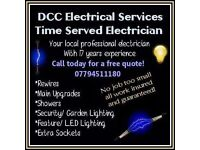 Time served electrician - ring today for a free quote