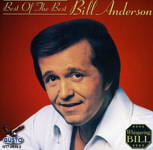Bill Anderson - Best of the Best [New CD]