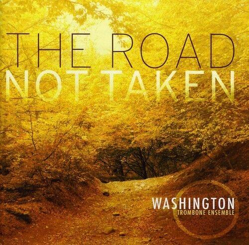 Jonathan J. Deutsch, Washington Trombone Ensemble - Road Not Taken [New CD] Jewe