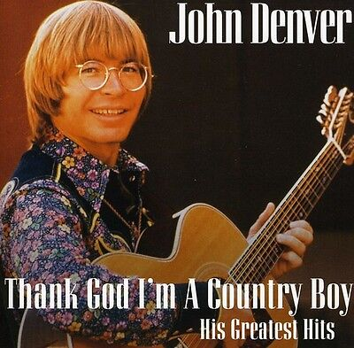 John Denver   Thank God Im A Country Boy  Best Of  New Cd