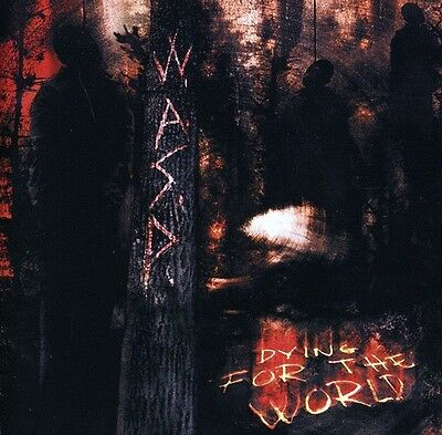 W A S P    Dying For The World  New Cd  Uk   Import