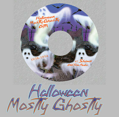 MOSTLY GHOSTLY 47 Old Time Radio Shows RARE Vintage OTR 1 CD HAUNTINGLY Spooky