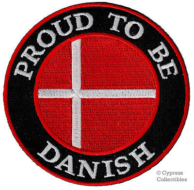 PROUD TO BE DANISH embroidered iron-on PATCH DENMARK FLAG EMBLEM DANMARK DANE