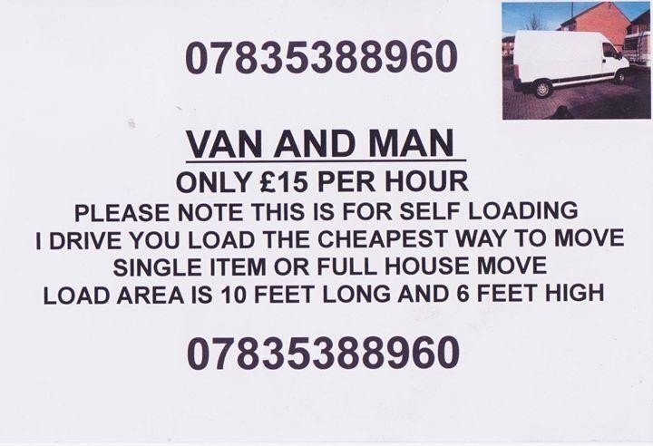 9ea2efd7f7 VAN AND MAN ONLY £15 PER HOUR