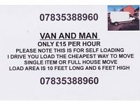 VAN AND MAN £15 PER HOUR , SELF LOADING ANYWHERE IN COVENTRY